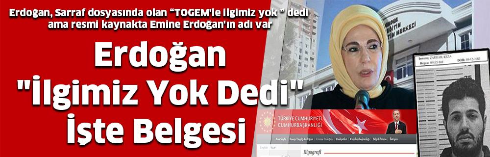 """Erdoğan """"İlgimiz Yok Dedi"""" İşte Belgesi"""