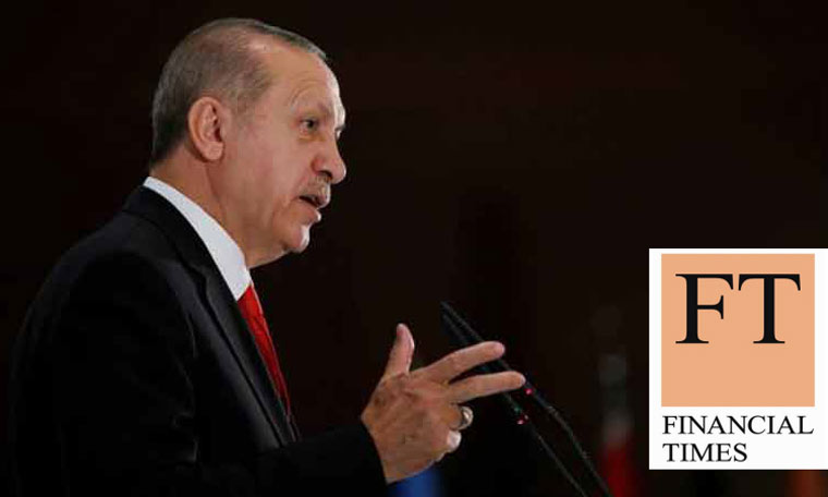 FT'den Erdoğan'ı Korkutacak Yorum